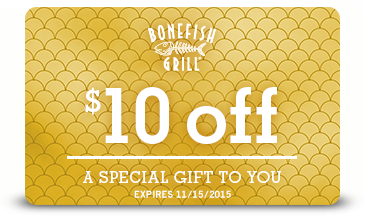 FREE $10 at Bonefish Grill...